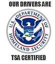 Our drivers are TSA Certified